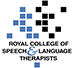Royal College of Speech & LanguageTherapists